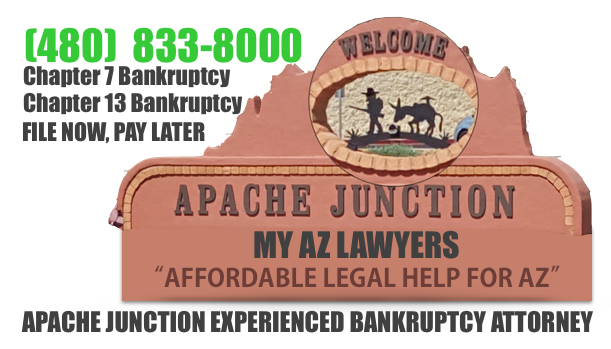 Apache Junction Bankruptcy Attorney